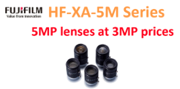 Fujinon HF-XA-5M Series - 5MP lenses at 3MP prices. Click for more info