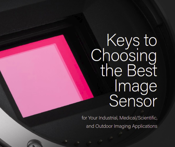 Keys to Choosing the Best Image Sensor